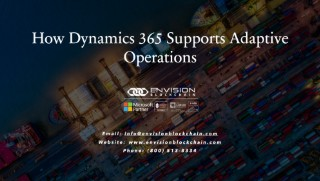 How D365 Supports Adaptive Operations