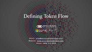 Defining Token Flow