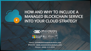 How and Why to Include a Managed Blockchain Service into your Cloud Strategy