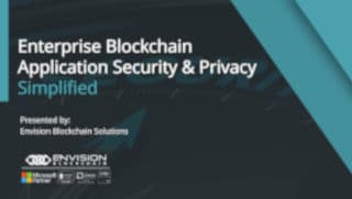 Enterprise Blockchain Application Security & Privacy Simplified