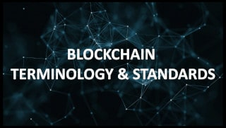12/20/18: Blockchain Terminology and Standards