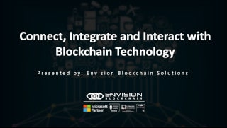 Connect, Integrate and Interact with Blockchain Technology