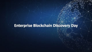 Announcing Enterprise Blockchain Discovery Day