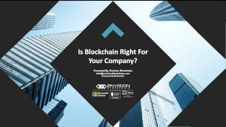 Is Blockchain Right For Your Company