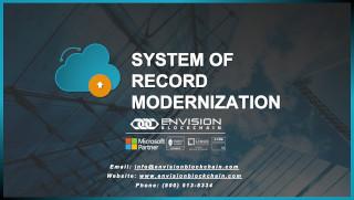System of Record Modernization