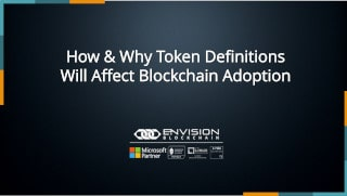 How & Why Token Definitions Will Affect Blockchain Adoption